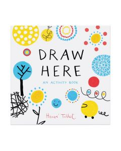 Draw Here: An Activity Book - Paperback